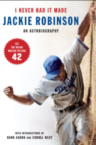 "Cover of Brooklyn Dodgers' Jackie Robinson's autobiography ""I Never had it Made"""
